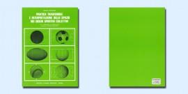 Pratica Transferibile e Interpretazione Dello Spazio Nei Giochi Sportivi Colletivi